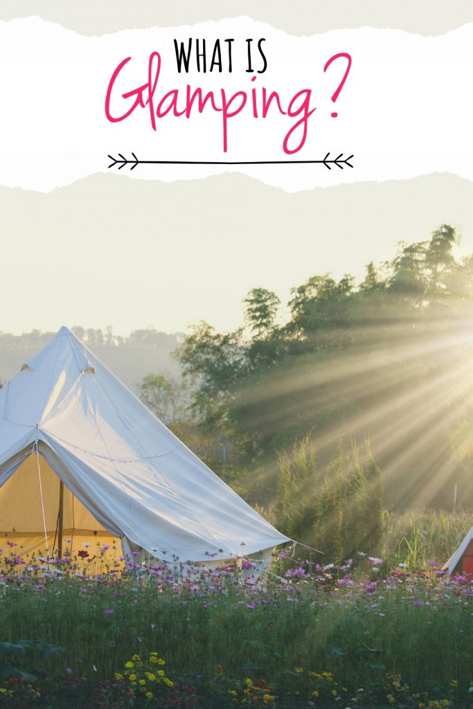 glamping tent in sunshine with what is glamping text over the top